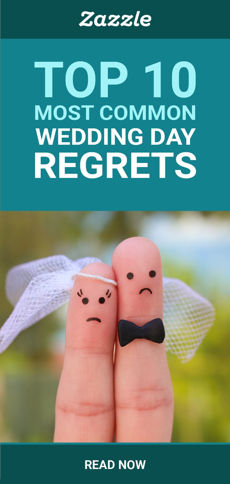 Top 10 Most Common Wedding Day Regrets Zazzle in 2020