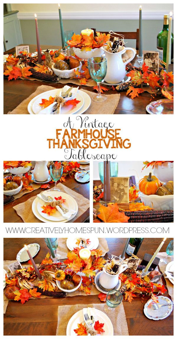 A Vintage Farmhouse Thanksgiving Tablescape: Create and Share