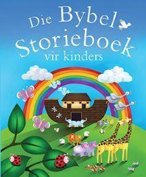 """DIE BYBEL-STORIEBOEK VIR KINDERS deur J.DAVID. Beskikbaar by Faith4U Boek- en Geskenkwinkel, Secunda, email """"faith4u@kruik.co.za"""