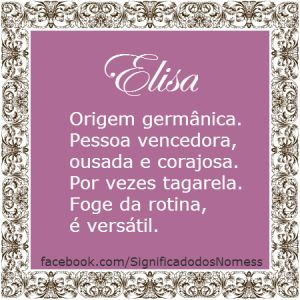Significado do nome Elisa | Significado dos Nomes