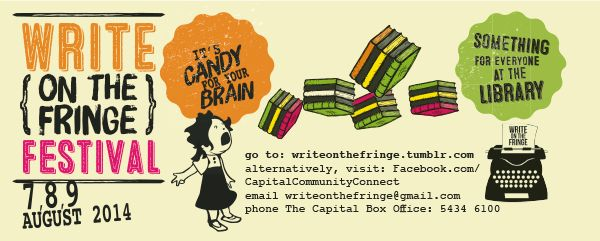 The Write on the Fringe 2014 celebration is an initiative of Capital Community Connect, coinciding with the Bendigo Writers Festival.