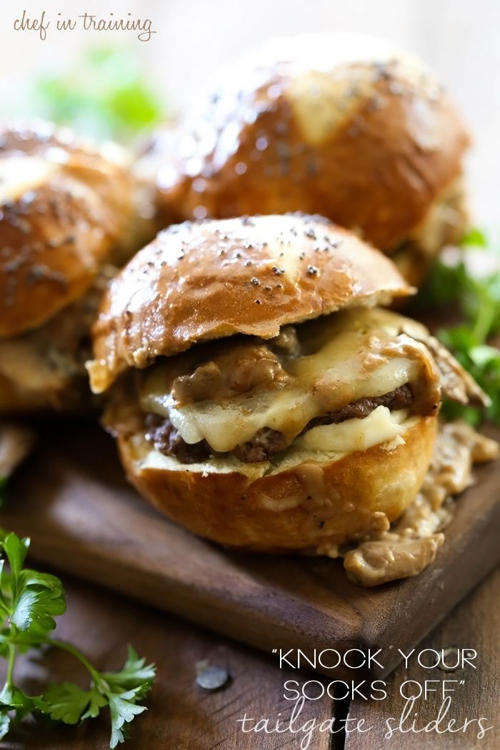 """""""Knock Your Socks Off"""" Tailgate Sliders from chef-in-training.com ...These sliders are ALWAYS the biggest hit with a crowd! They are AMAZING!"""