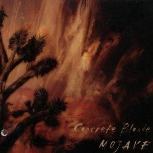 Concrete Blonde - Mojave