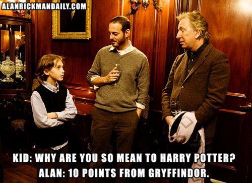 i <3 Alan Rickman.  He's always on!