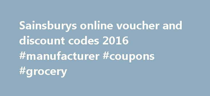 Sainsburys online voucher and discount codes 2016 #manufacturer #coupons #grocery http://coupons.remmont.com/sainsburys-online-voucher-and-discount-codes-2016-manufacturer-coupons-grocery/  #online food vouchers # Voucher codes *Offer valid on first time grocery orders only. 2nd, 3rd, 4th, 5th shops subject to minimum 50 spend excluding delivery charge. The value of the voucher will be deducted from your first grocery order provided the order meets or exceeds the threshold shown. Qualifying…