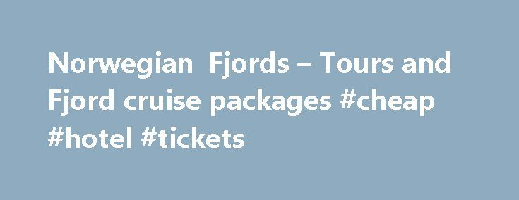 Norwegian Fjords – Tours and Fjord cruise packages #cheap #hotel #tickets http://travel.remmont.com/norwegian-fjords-tours-and-fjord-cruise-packages-cheap-hotel-tickets/  #norway travel # Norwegian Fjords: Tours & Fjord Cruise packages Experience the unique Norwegian Fjords – one of nature's wonders! We offer a selection of Fjord tours Fjord cruise packages, with amazing Fjord cruises, spectacular Train rides, tiny Fjord villages picturesque coastal towns such as Bergen Alesund. See the…