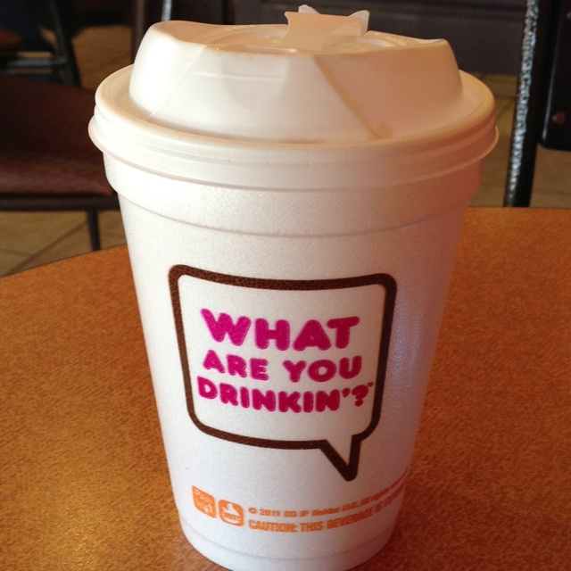 Wouldn't you like to know! ; ) Dunkin donuts coffee cup