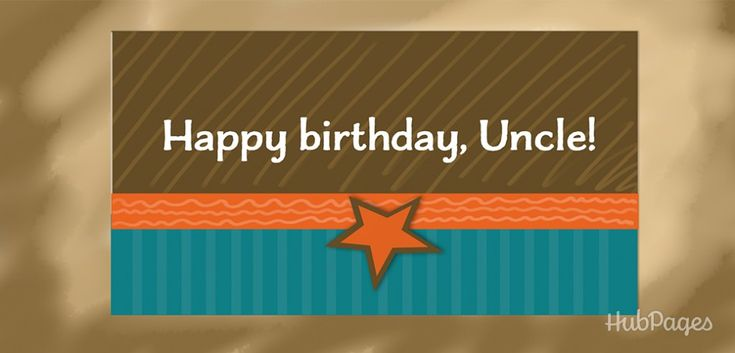 A great collection of happy birthday wishes, messages, and quotes for your uncle.