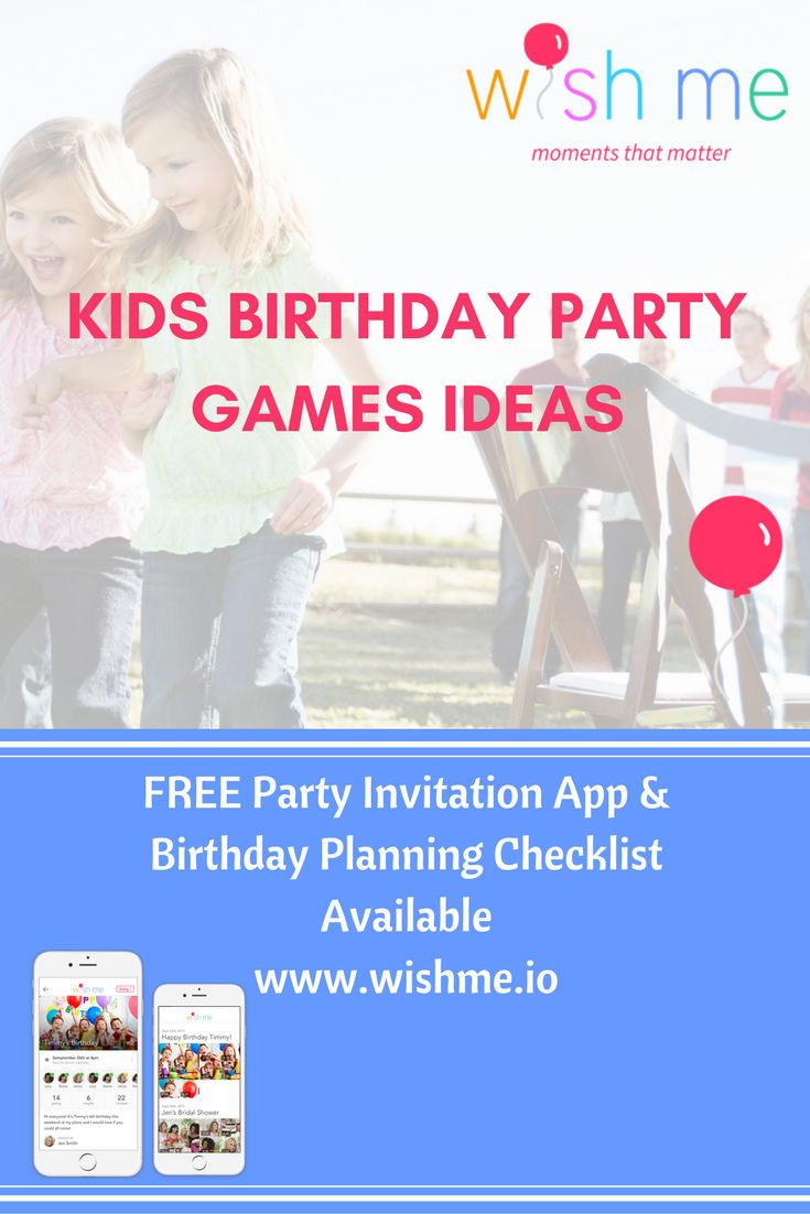Check out our birthday party game ideas here! Go to www.wishme.io to download a FREE birthday party invitation app - send video invitations to make your party personal!  Download FREE birthday party planning checklist at www.wishme.io