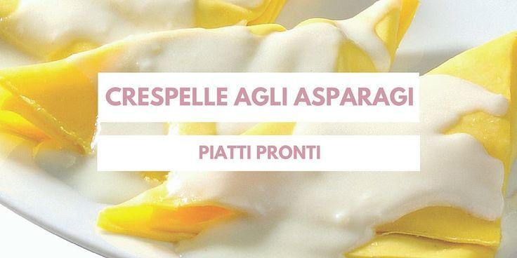 Crespelle agli asparagi! #ilmatterellopastafresca #food #pronti