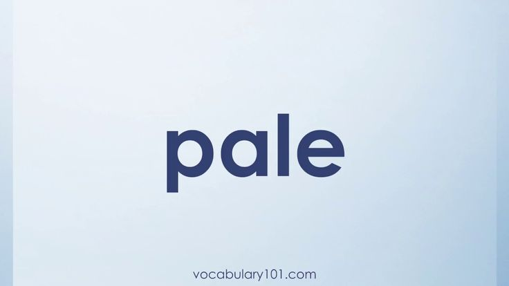 pale Meaning and Example Sentence | Learn English Vocabulary Word with Definition