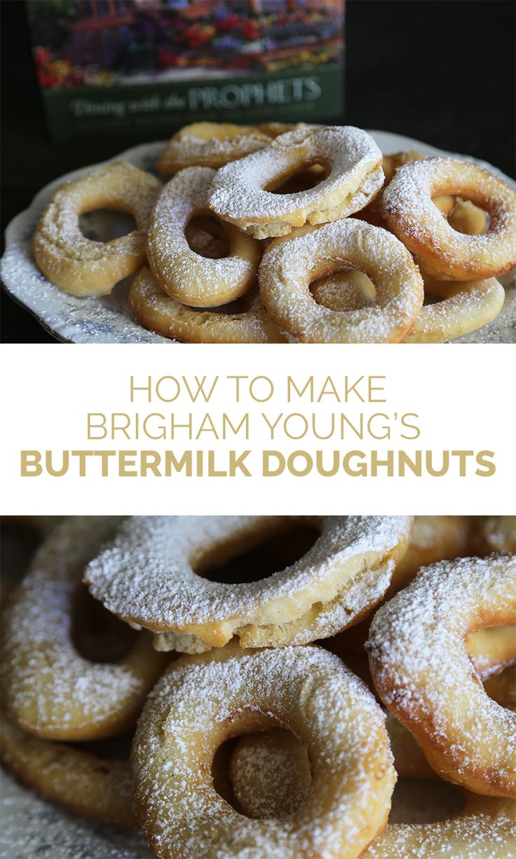 How to Make Brigham Young's Buttermilk Doughnuts! This historic recipe is perfect for Pioneer Day. | How to Make Donuts | LDS Recipes | Latter-day Life Hacks