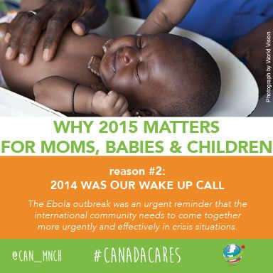 2015 matters for moms, babies and children globally. Reason #2: 2014 was our wake up call.