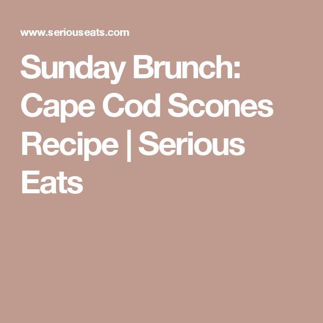 Cape Cod Sunday Brunch Part - 41: Sunday Brunch: Cape Cod Scones