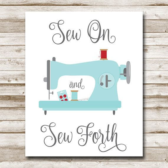 Sew On and Sew Forth Printable Craft Room Sign by MyEvergreenPlace