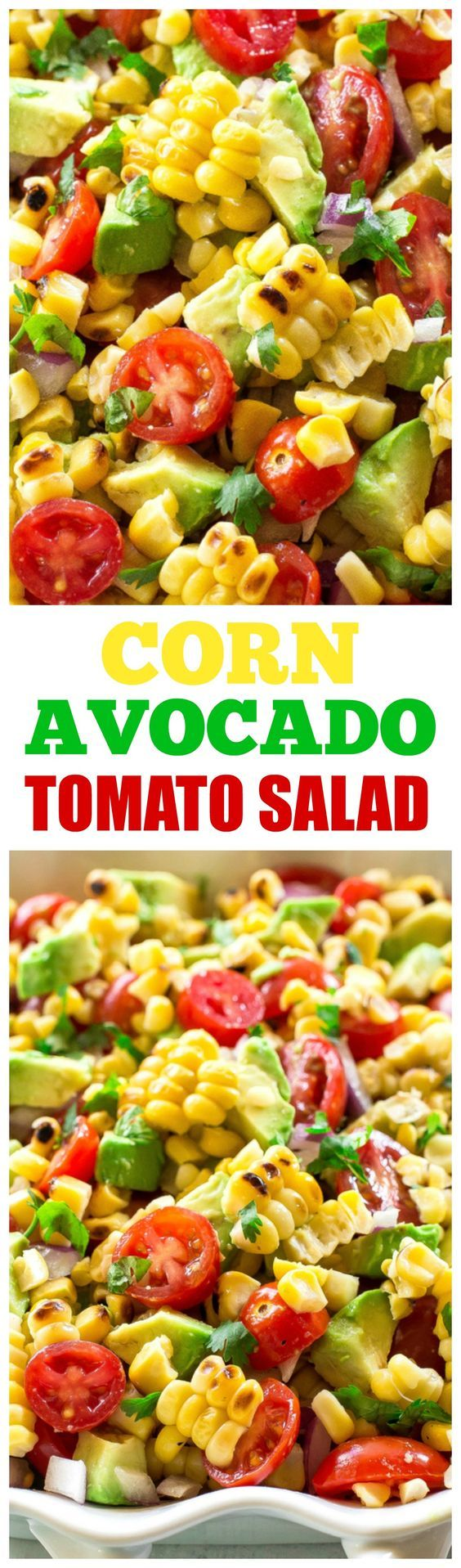Corn, Avocado, and Tomato Salad - 2 cups cooked corn, fresh or frozen (see Note) 1-2 avocados, cut into ½-inch cubes 1 pint cherry or grape tomatoes, halved ½ cup finely diced red onion Dressing: 2 tablespoons olive oil ½ teaspoon grated lime zest 1 tablespoon fresh lime juice ¼ cup chopped cilantro ¼ teaspoon salt ¼ teaspoon pepper