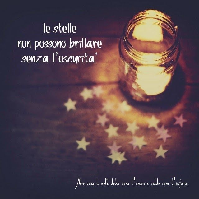 Nero come la notte dolce come l'amore caldo come l'inferno: le stelle non possono brillare senza l'oscurità.. ...