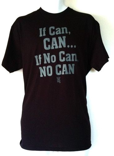 """If Can Can... If No Can No Can"" Hawaiian t shirt - It's all good"