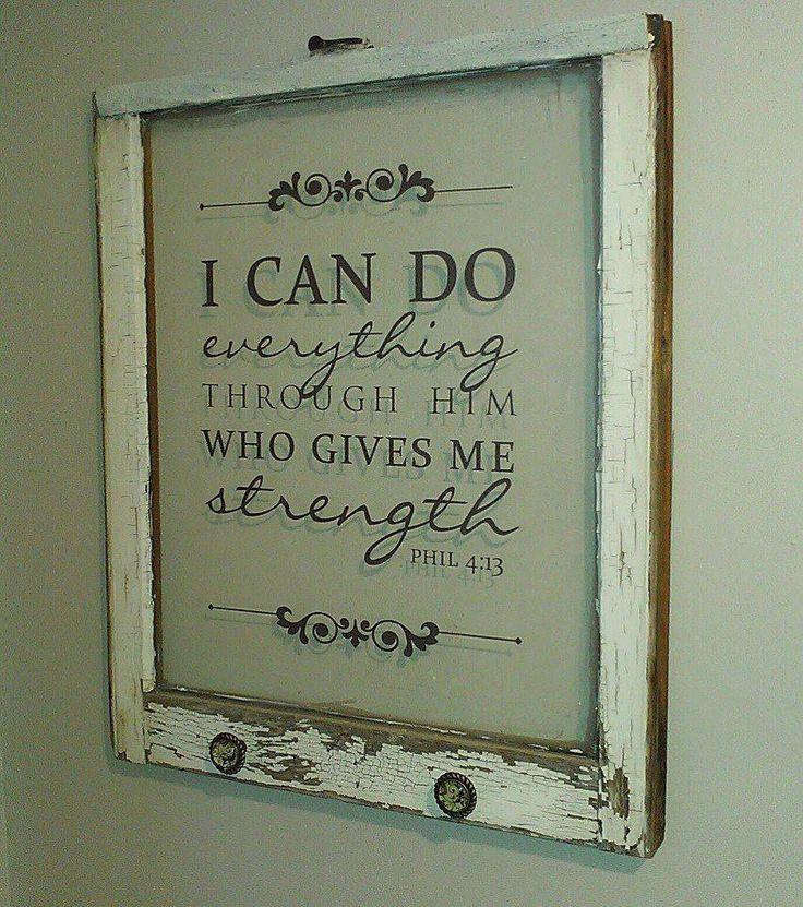"Vintage window with bible verse ""Philippians 4:13"", via Etsy."