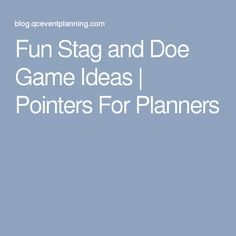 17 Best Ideas About Stag And Doe On Pinterest Stag And Doe Games Stag Ideas And Stag Games