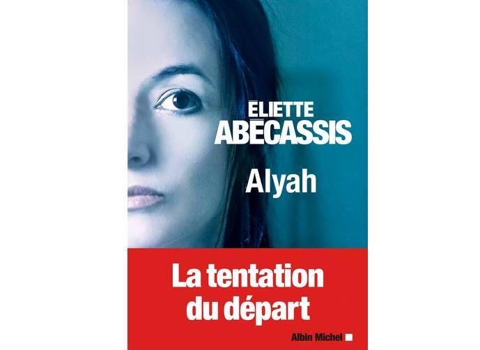 """""""Alyah"""" d'Eliette Abecassis, Albin Michel. Alors, quand j'ai pris le livre à la biblio, il n'y avait pas le bandeau rouge. J'ai pensé qu' Alyah était le prénom de la jeune femme... Pas du tout... c'est le départ des juifs vers Israël... Tout le livre est basé sur ce que ressent un juif en France aujourd'hui. Je suis restée un peu perplexe. J'ai bien conscience qu'il y a et de l'antisémitisme en France et une lutte idéologique contre l'action d'Israël en Palestine..."""