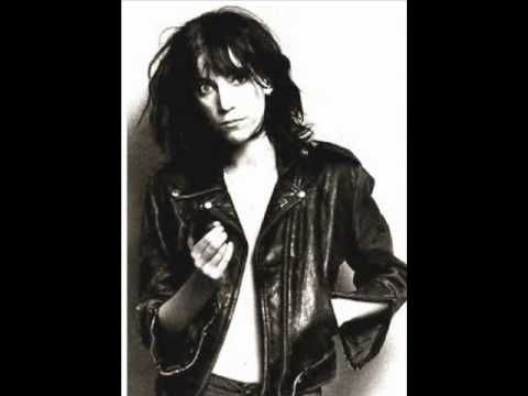 Patti Smith - Rock and Roll N***er (The song is NOT a pro-racist anthem! It's actual an anti-conformity anthem.)
