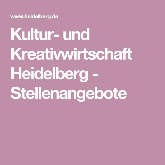 Kultur- und Kreativwirtschaft Heidelberg - Stellenangebote