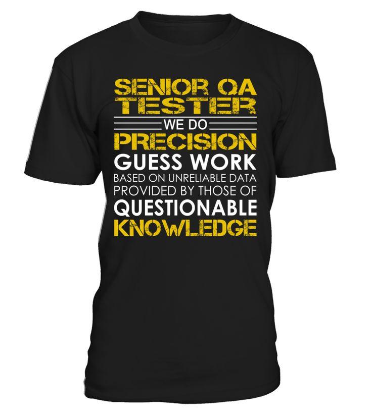 Senior qa tester we do precision guess work camisas