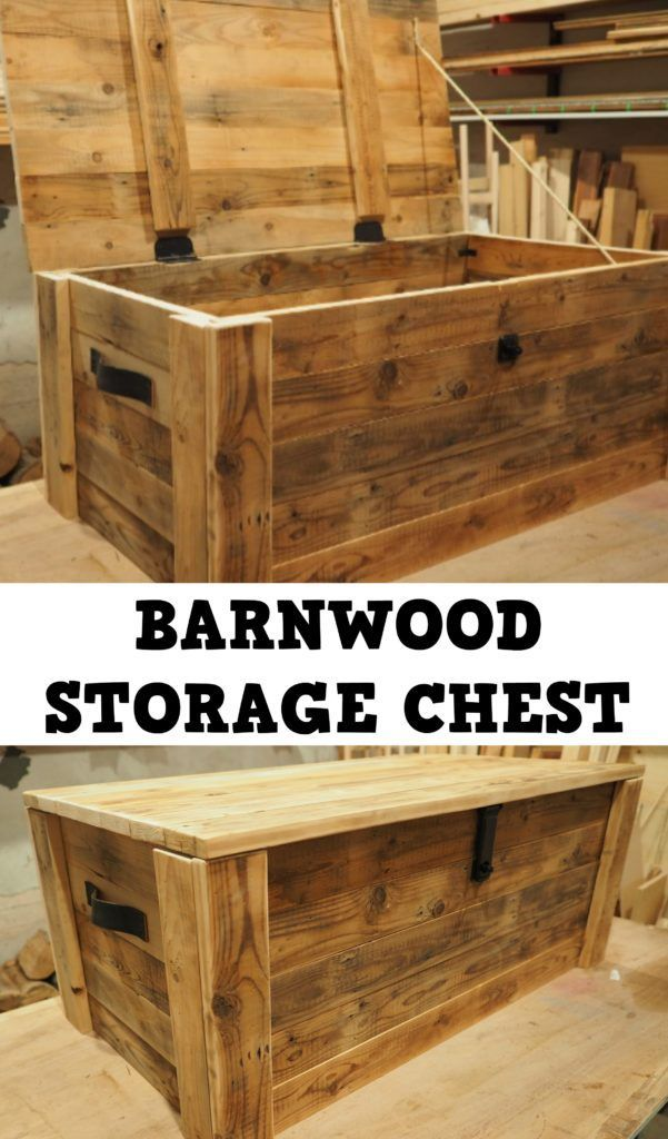Build A Storage Chest From Reclaimed Wood Diy Storage Trunk Woodworking Projects Diy Diy Storage