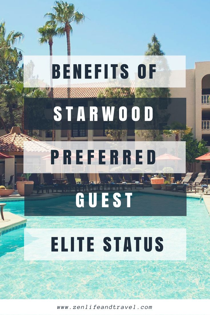 Benefits of Starwood Preferred Guest Elite Status
