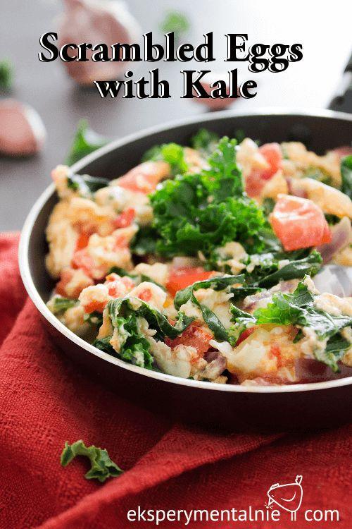 Scrambled Eggs with Kale / Jajecznica z jarmużem – jarmuż na śniadanie