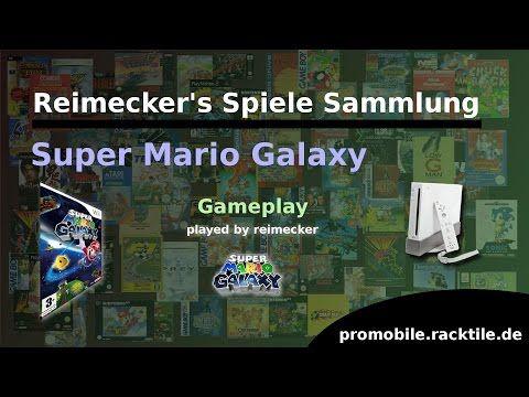 Reimecker's Spiele Sammlung : Super Mario Galaxy