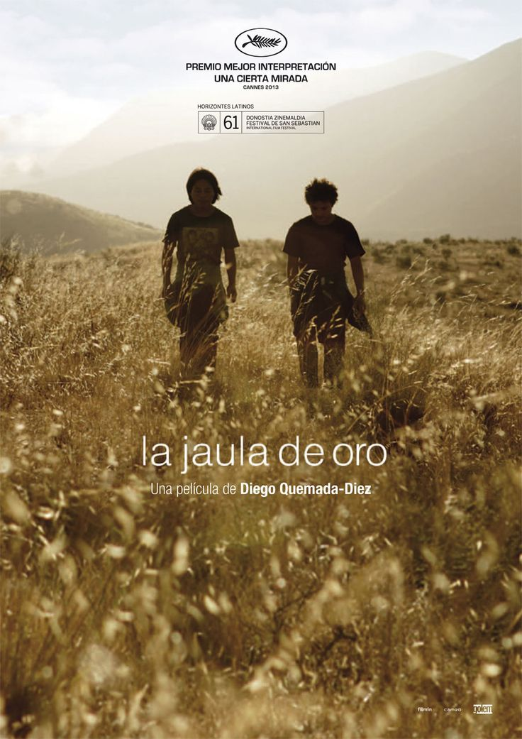 La Jaula de Oro/The Golden Dream, a film by Diego Quemada - Diez  https://www.youtube.com/watch?v=GBBNmC2JWGU
