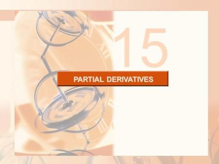15 PARTIAL DERIVATIVES.>