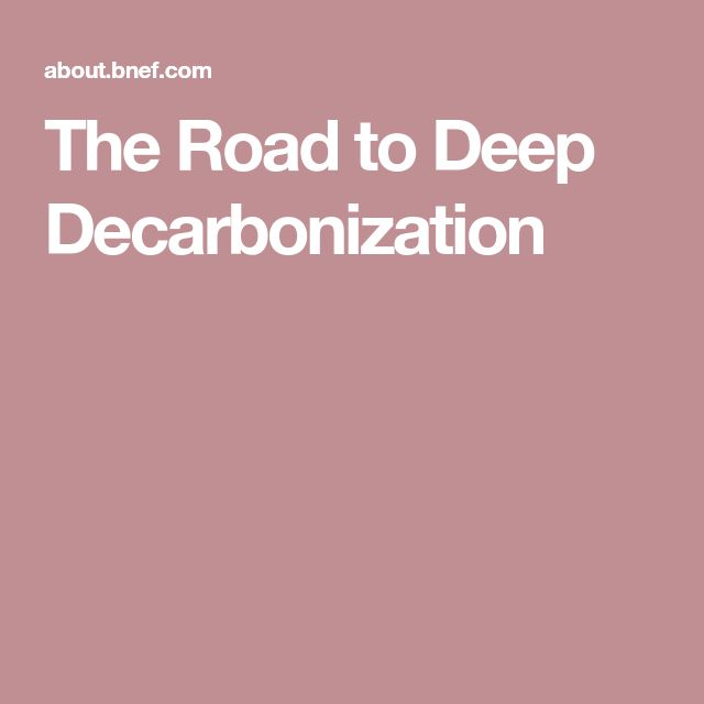 The Road to Deep Decarbonization