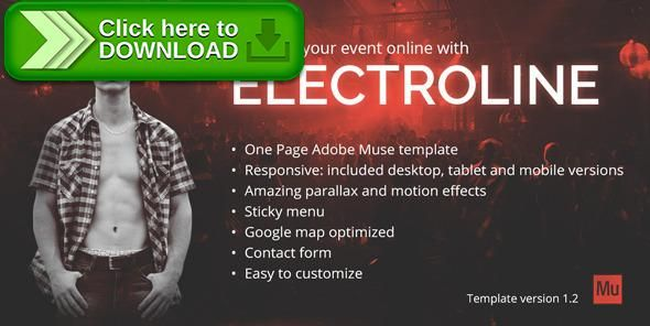 [ThemeForest]Free nulled download ElectroLine - One Page Event Promo Muse Template from http://zippyfile.download/f.php?id=10096 Tags: adobe muse, concert, dj, event website, festival, landing, muse template, muse theme, music, nightclub, onepage, parallax, party, producer, promo site