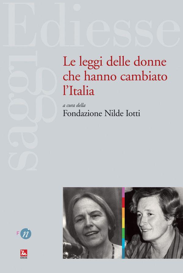 """""""Le leggi delle donne che hanno cambiato l'Italia"""""""
