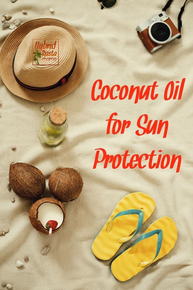 Have you heard the one about coconut oil for sun protection? Learn how to best use it along with other natural sunburn avoiding measures from HybridRastaMama.com. via @hybridrastamama #coconutoil #sunscreen #skincare #skincarerecipes #skincaretips
