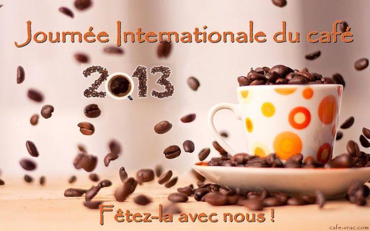 Journée Internationale Du Café ! / International Coffee Day!   |  Recevez 1lb de café supplémentaire avec tout achat.  Get an extra pound of coffee with any purchase.   via fan page https://www.facebook.com/cafevrac