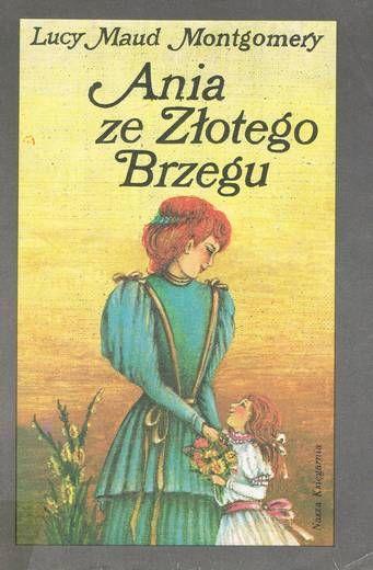 Zdziwienie i wątpliwości (Lucy Maud Montgomery, Ania ze Złotego Brzegu) | Co warto czytać?
