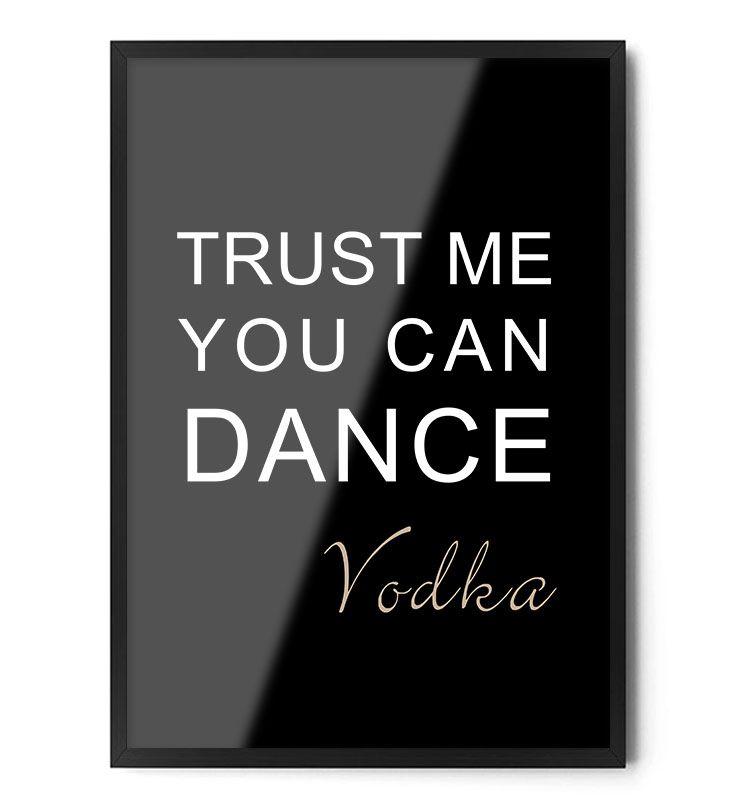Plakat TRUST ME YOU CAN DANCE www.foxartstudio.pl