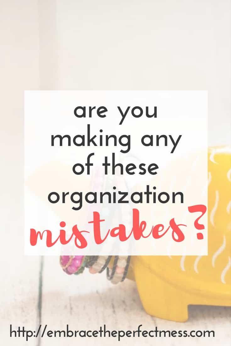 5 commom organizing mistakes
