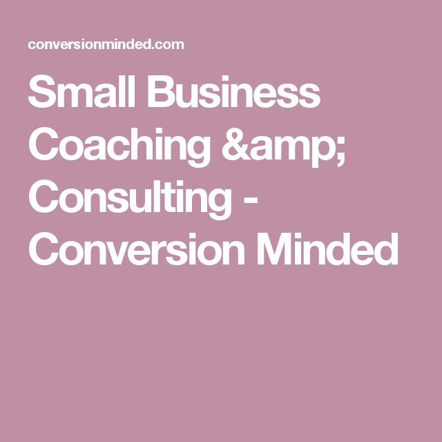 Small Business Coaching & Consulting - Conversion Minded