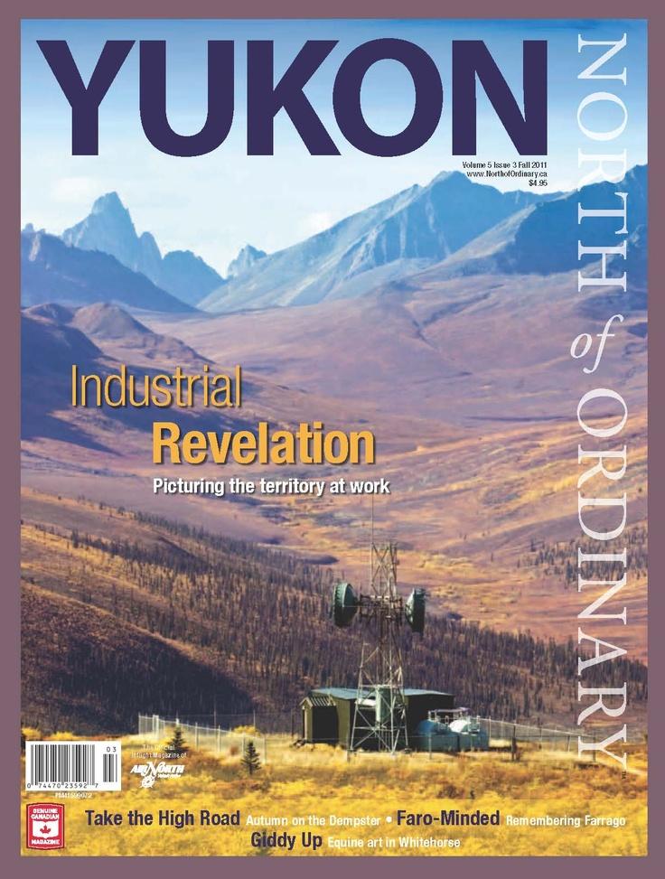 Yukon, North of Ordinary - Fall 2011 (V5I3)