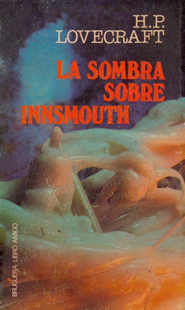 H. P. Lovecraft - La sombra sobre Innsmouth