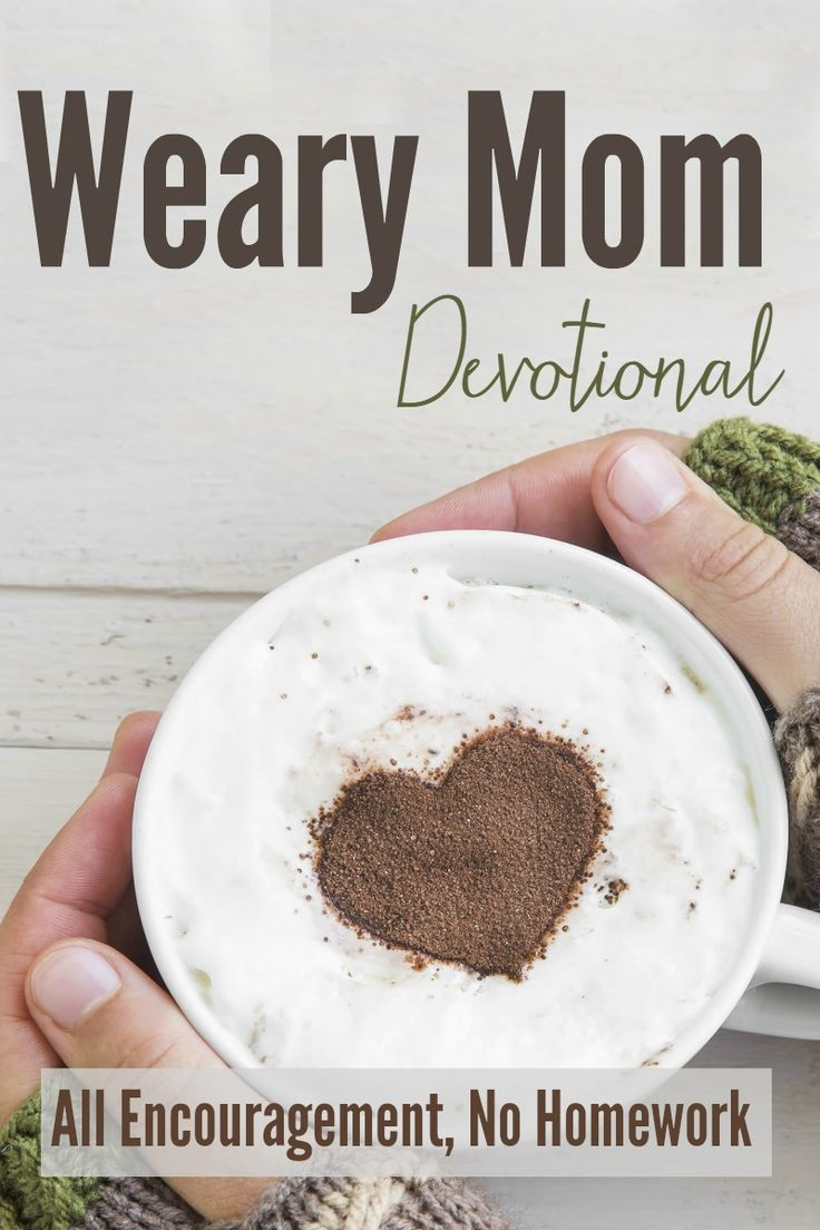 Join the 15 day Weary Mom Devotional for encouragement and refreshment! Great for Christian moms and women, plus it's free!