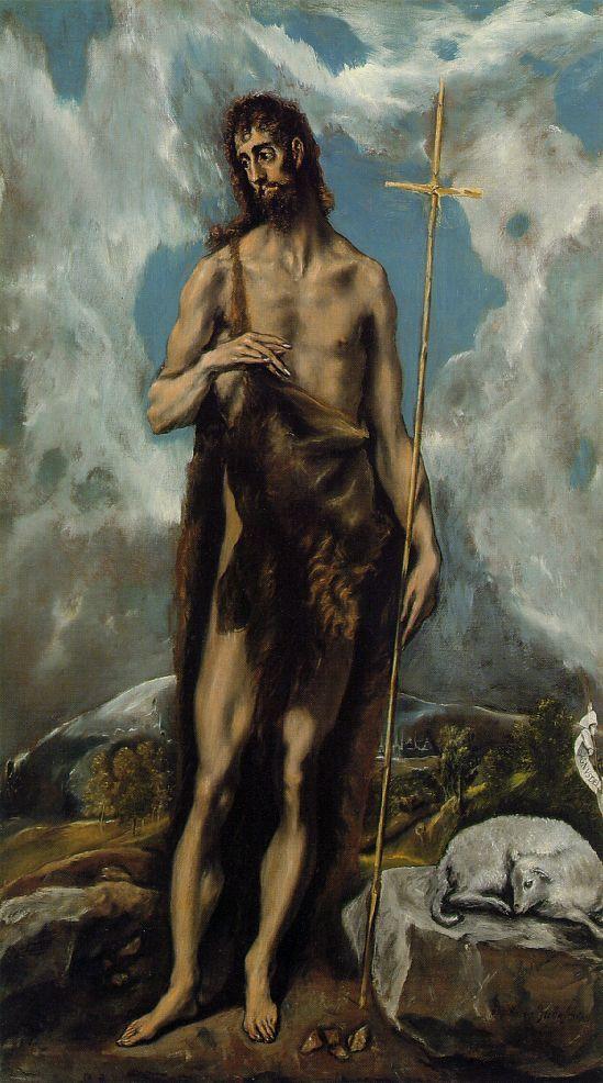 """He must increase, but I must decrease."" John 3:30 ~John the Baptist (El Greco)"