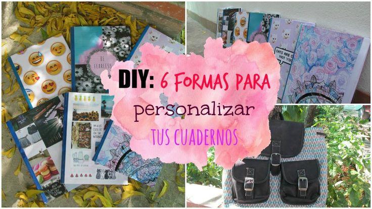 DIY: 6 formas para personalizar tus cuadernos   DIY with Sofia