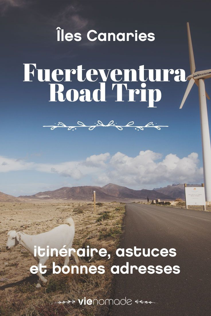 Un voyage à Fuerteventura sur les routes! Partez en road trip à travers cette fabuleuse île des Canaries!