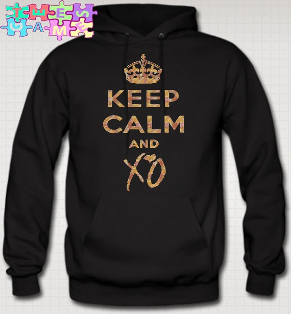 Keep Calm And XO Hoodie Tshirt XO The Weeknd House by TeesGame, $44.94 I Want this